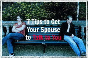 How to Get Your Spouse to Talk to You