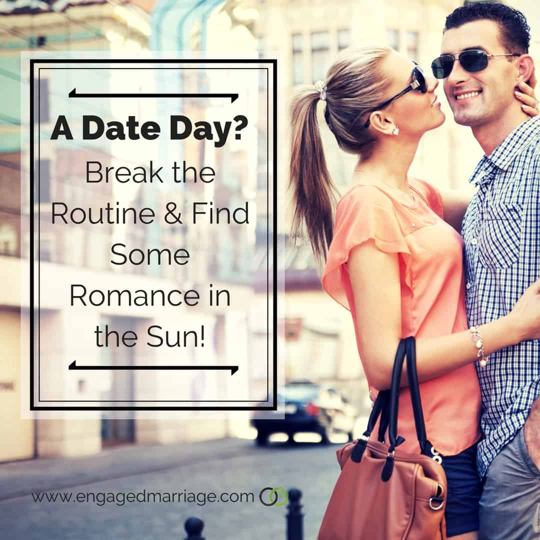 A Date Day- Break the Routine & Find Some Romance in the Sun!