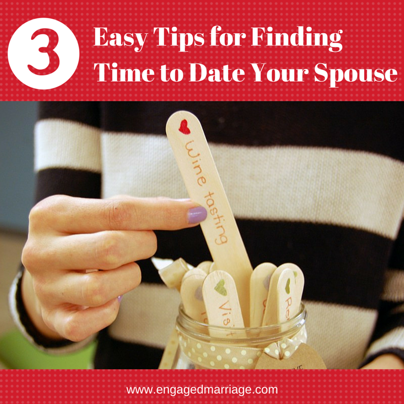 3 Easy Tips for Finding Time to Date Your Spouse