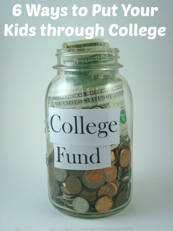 6 Ways to Make Sure You Put Your Kids through College