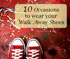 10 occasions to wear your walk away shoes