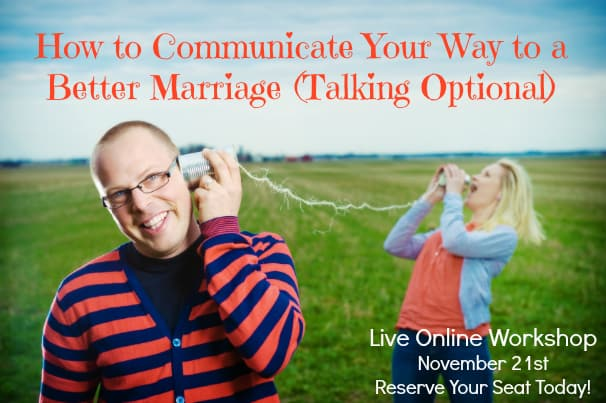 How to Communicate Your Way to a Better Marriage!