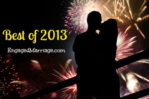 Engaged Marriage - Best of 2013