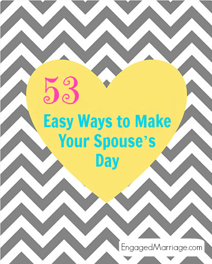 53 Easy Ways to Make Your Spouse's Day
