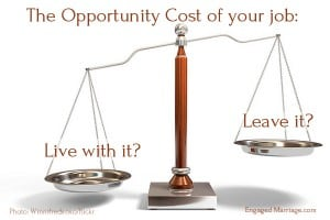 opportunity cost of your job