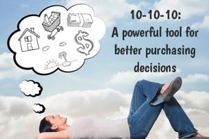 make better purchasing decisions with the power of 10-10-10