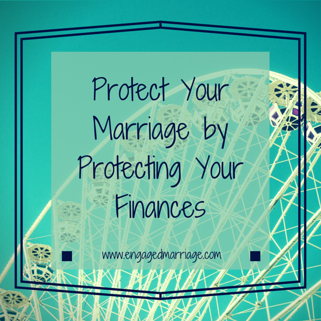 Protect Your Marriage by Protecting Your