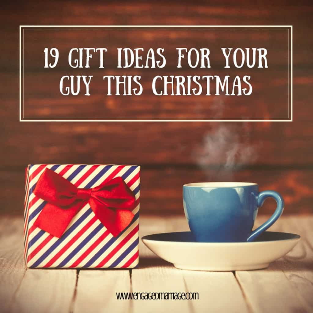 19 Gift Ideas For Your Guy This Christmas