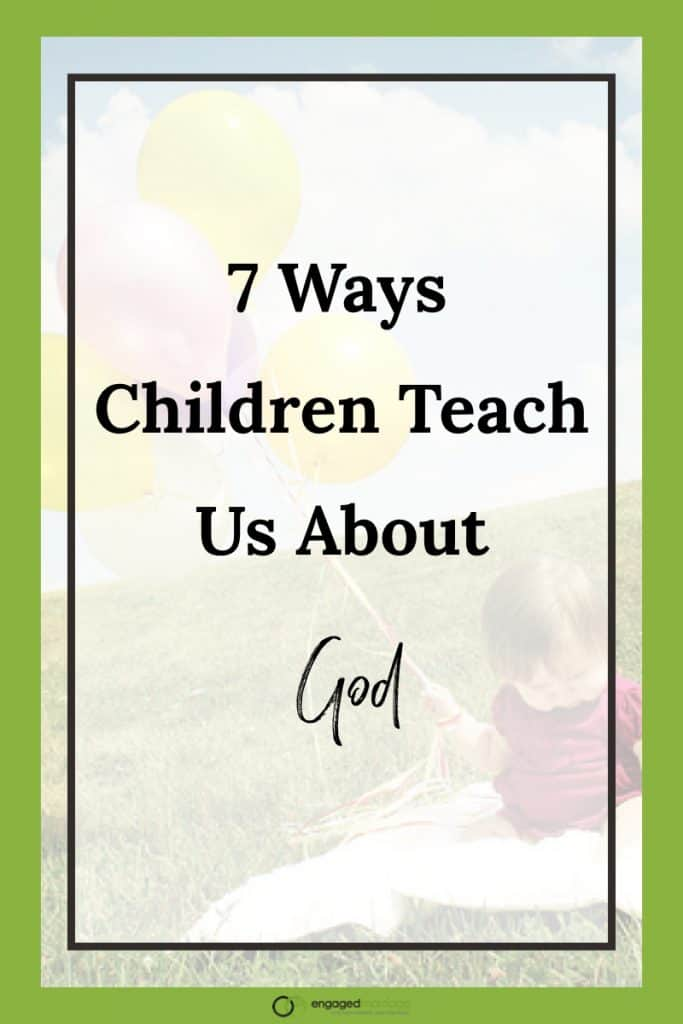 7 Ways Children Teach Us About God.001