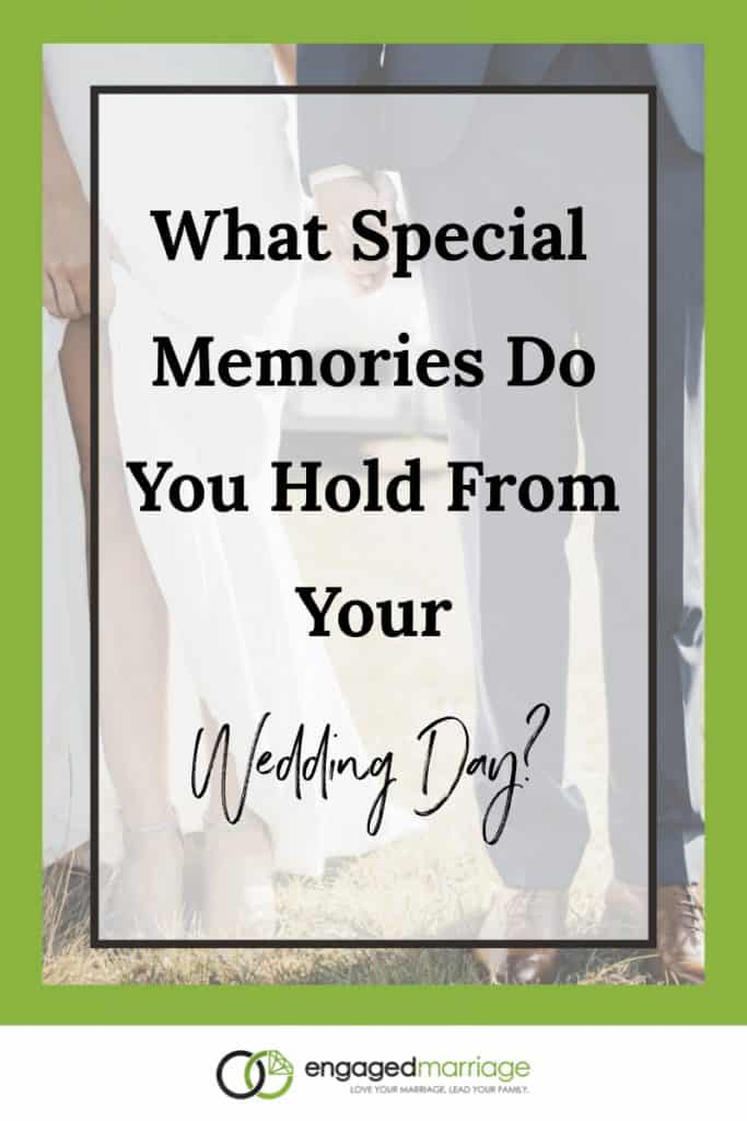 What Special Memories Do You Hold From Your Wedding Day?.001