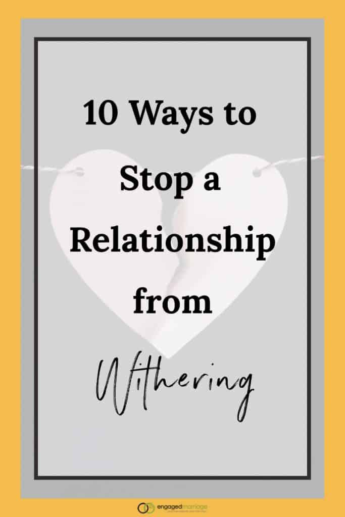 10 Ways to Stop a Relationship from Withering.001