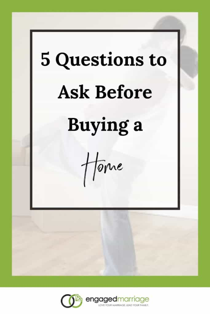 5 Questions to Ask Before Buying a Home.001