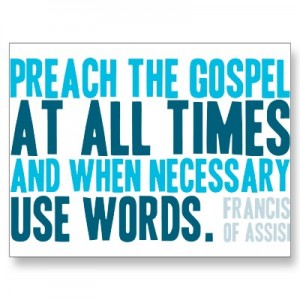Preach the Gospel at All Times