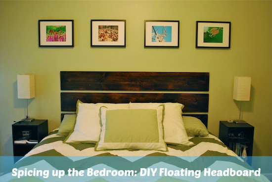 Spicing up the Bedroom - DIY Floating Headboard