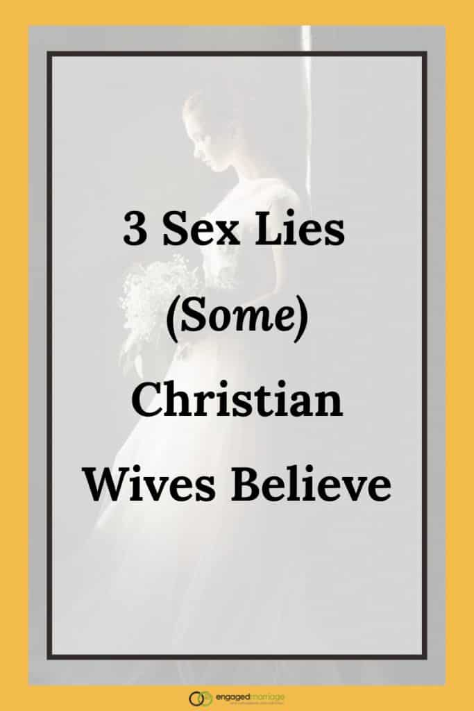 3 Sex Lies (Some) Christian Wives Believe.001