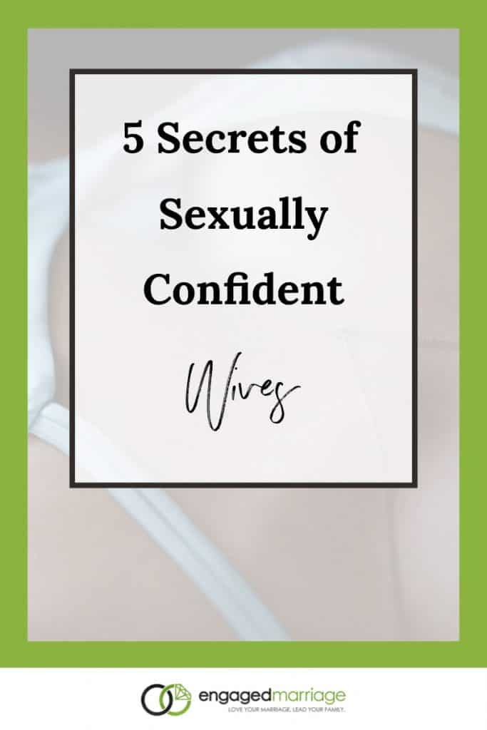 5 Secrets of Sexually Confident Wives.001