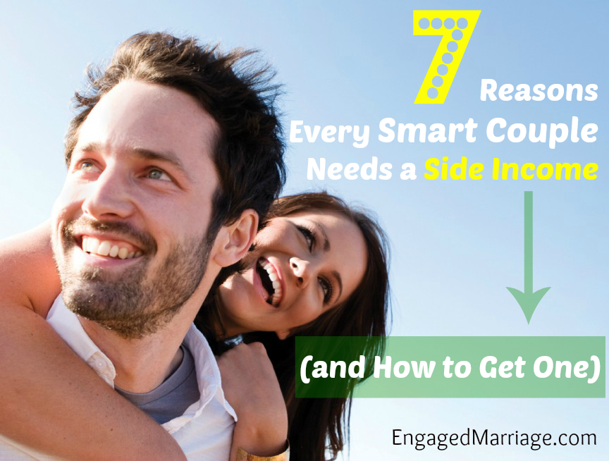 7 Reasons Every Smart Couple Needs a Side Income