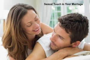 sexual touch in your marriage