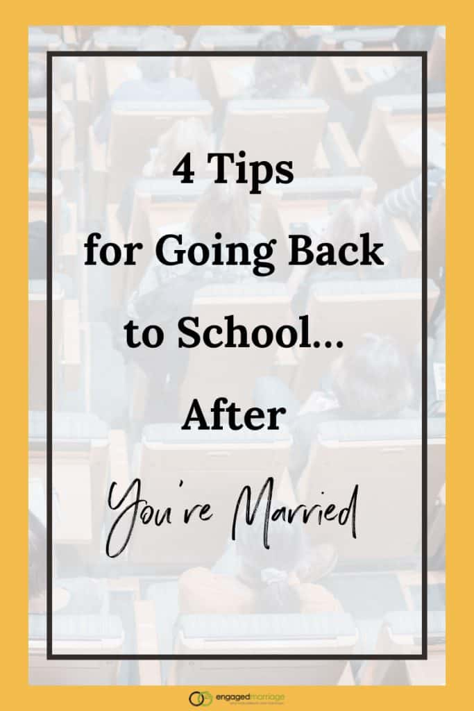 4 Tips for Going Back to School…After You're Married.001