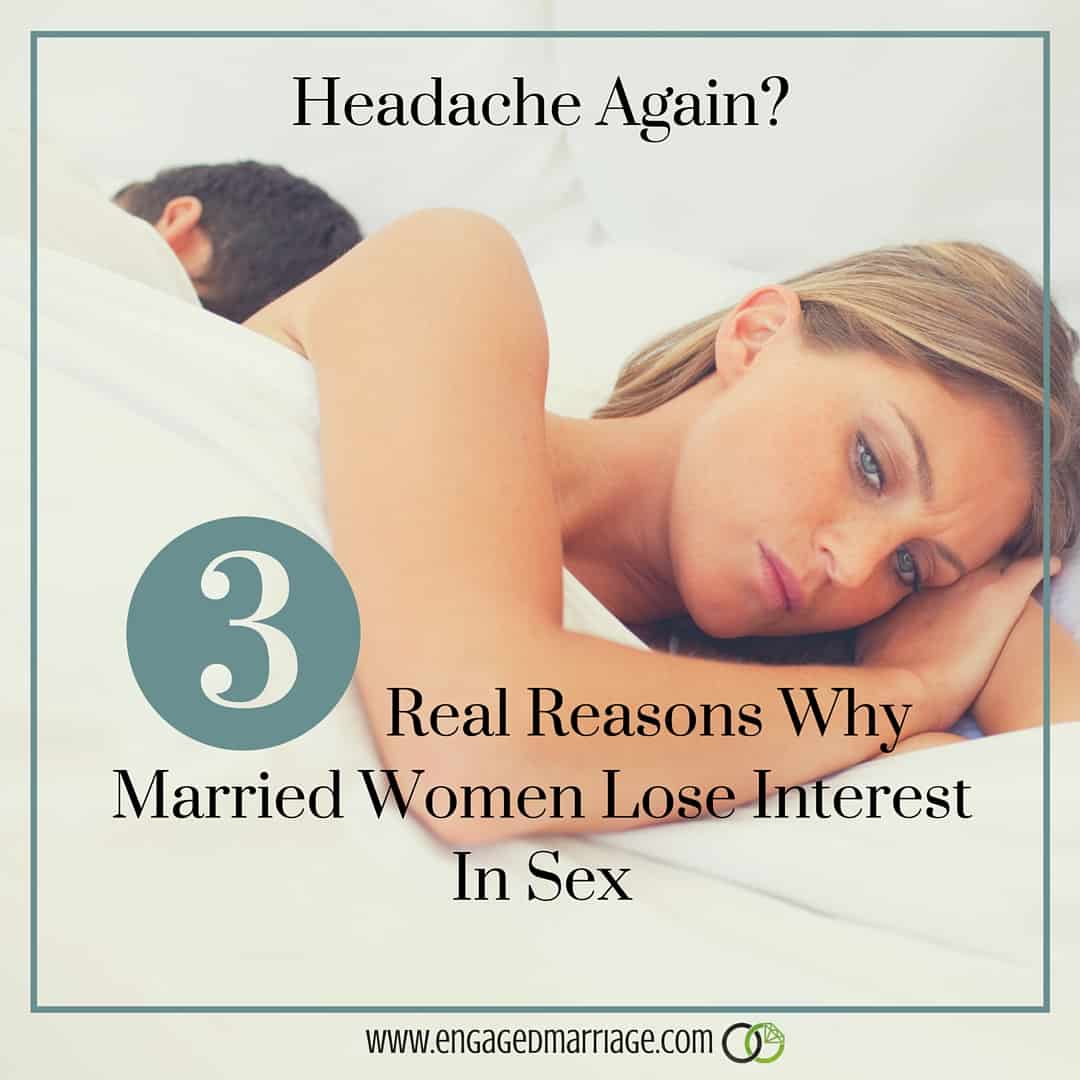 Headache Again- 3 Real Reasons Why Married Women Lose Interest In Sex
