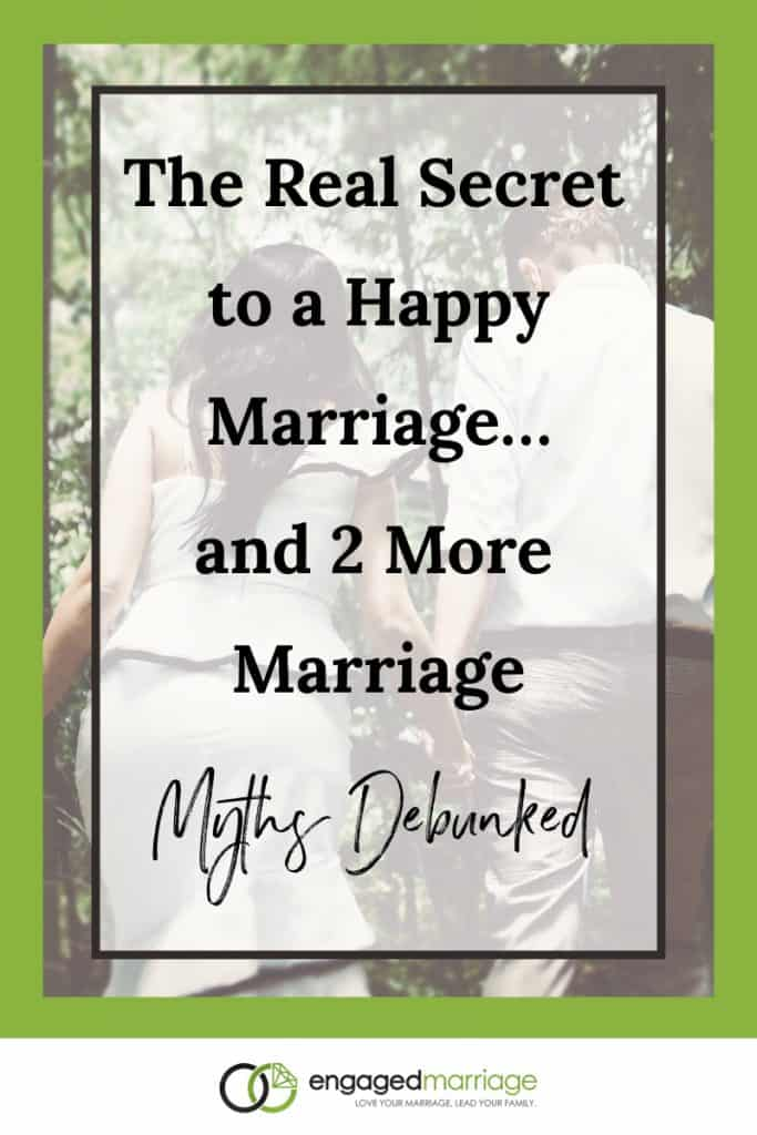 The Real Secret to a Happy Marriage…and 2 More - Dustin Riechmann.001