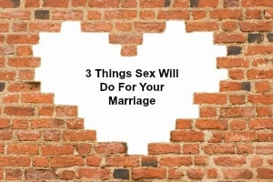 3-things-sex-will-do