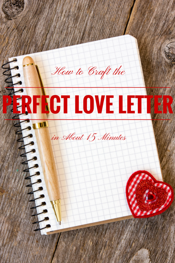 How to Craft the Perfect Love Letter