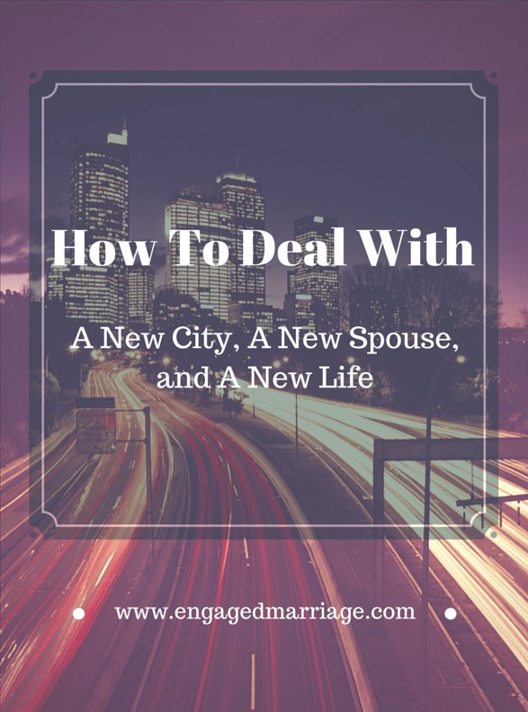 New City, New Spouse, New Life