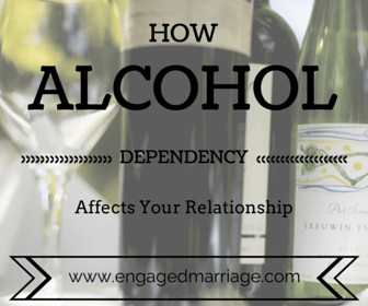 How Alcohol Dependency Affects Your Relationship