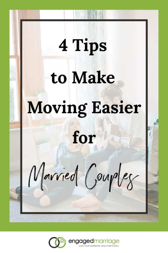 4 Tips to Make Moving Easier for Married Couples.001