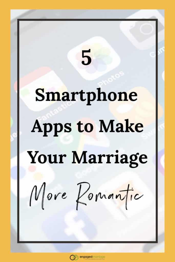 5 Smartphone Apps to Make Your Marriage More Romantic.001