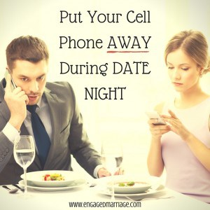 Put Your Cell Phone AWAY During DATE NIGHT