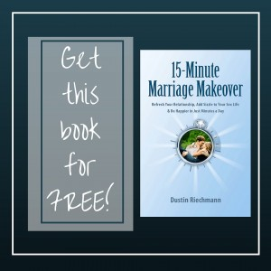 Get 15 Minute Marriage Makeover for FREE