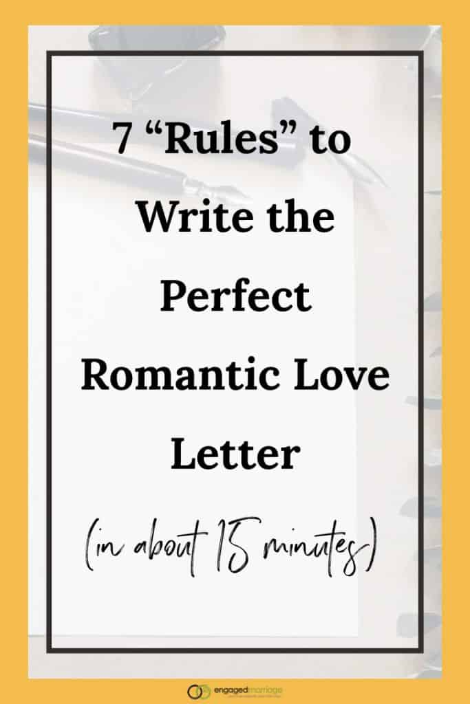"""7 """"Rules"""" to Write the Perfect Romantic Love Letter (in about 15 minutes).001"""