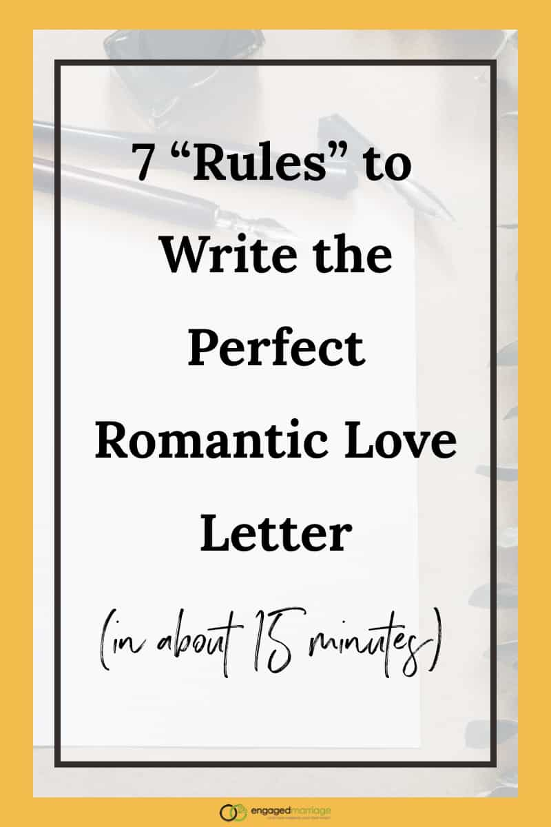 7 rules to write the perfect romantic love letter in about 15 when it comes to adding some sizzle to your marriage nothing beats a good old expocarfo Choice Image
