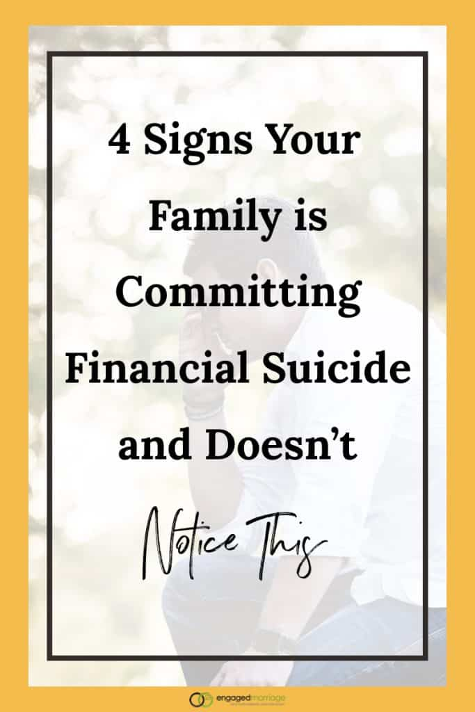 4 Signs Your Family is Committing Financial Suicide and Doesn't Notice This.001