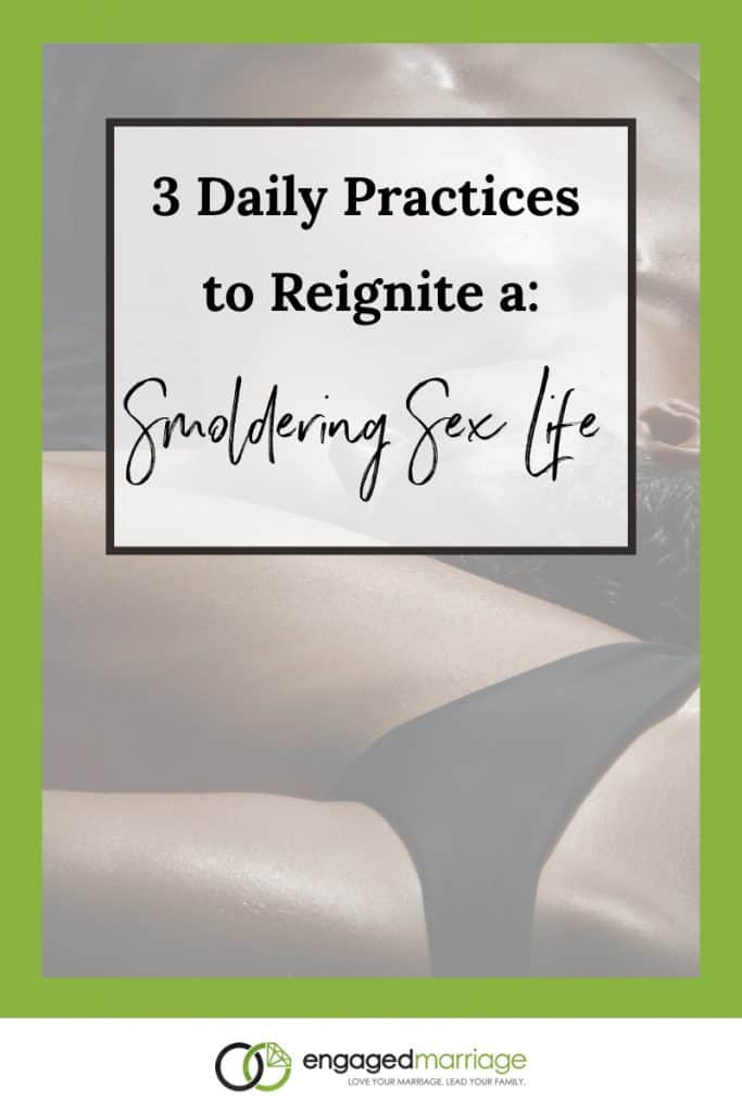 3 Daily Practices for Smoldering Sex Life - Dustin Riechmann.001
