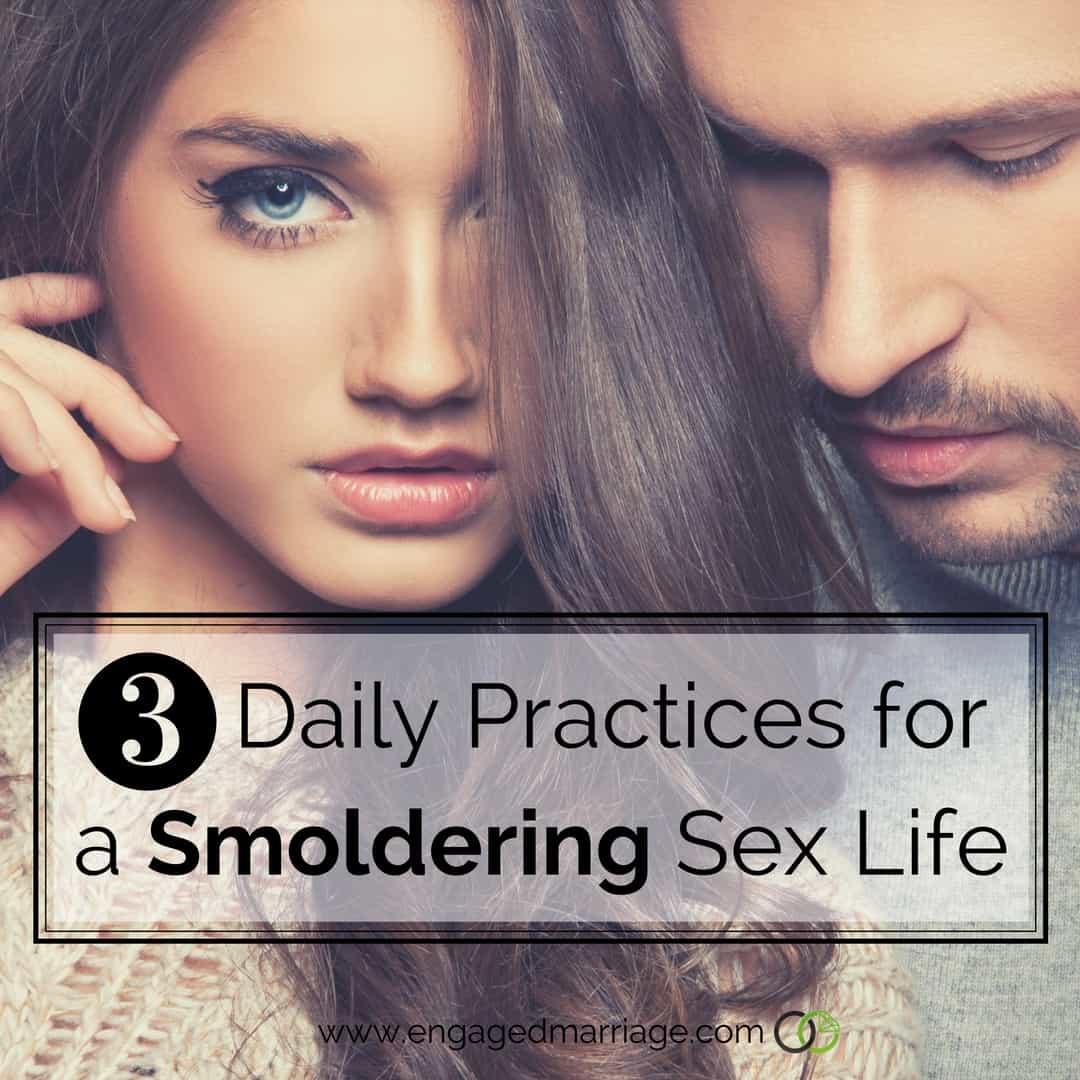 3 Daily Practices for a Smoldering Sex Life