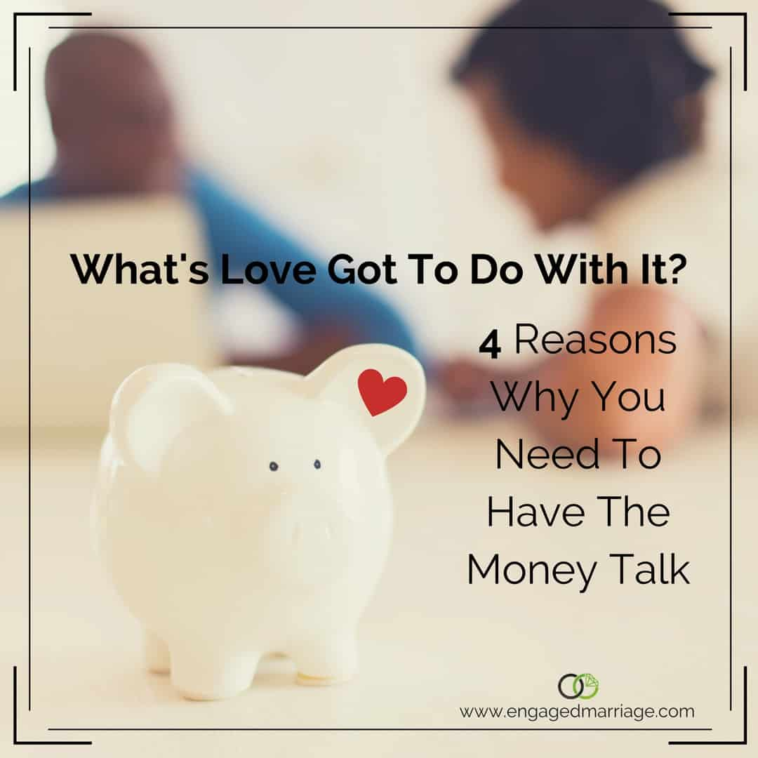 whats-love-got-to-do-with-it-4-reasons-why-you-need-to-have-the-money-talk