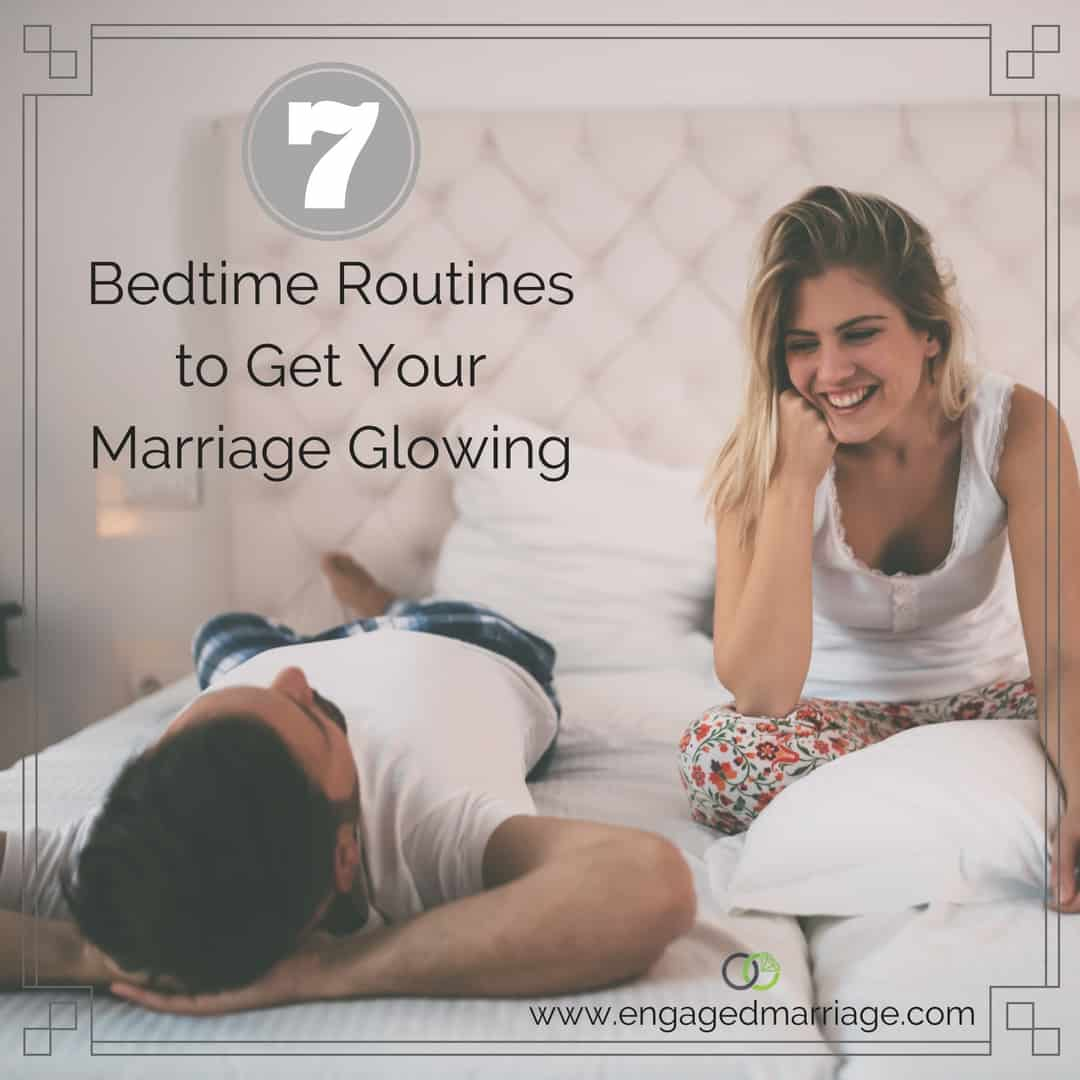 seven-bedtime-routines-to-get-your-marriage-glowing