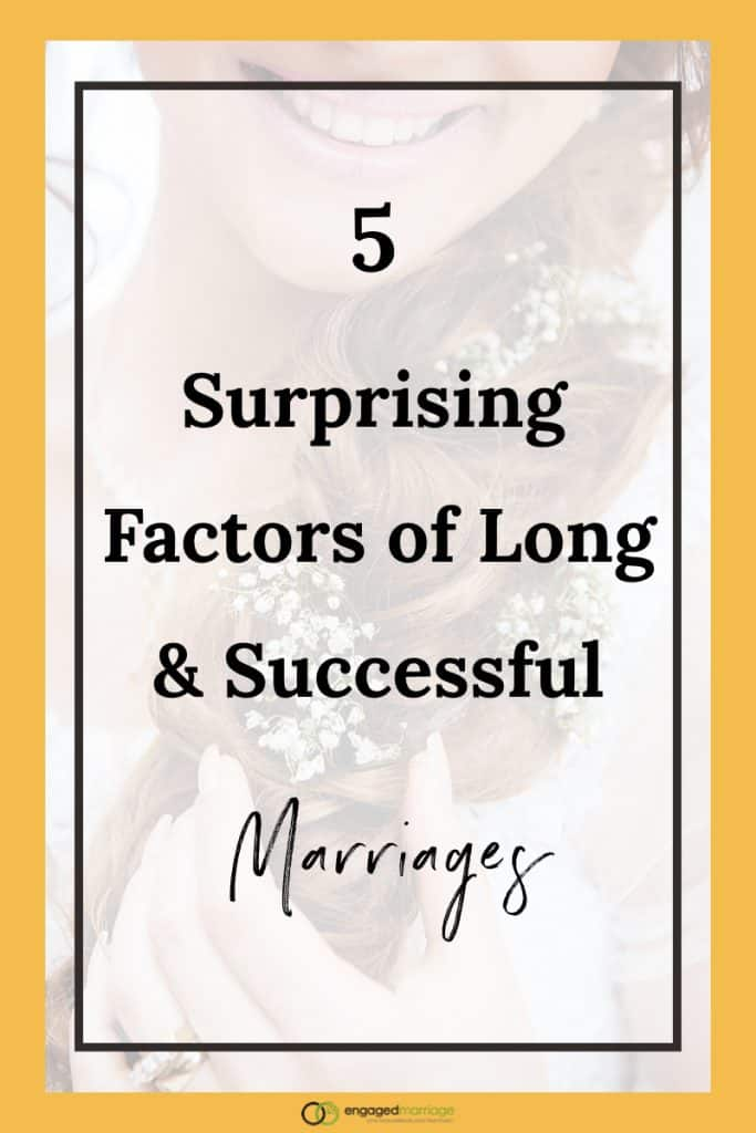5 Surprising Factors of Long & Successful Marriages.001