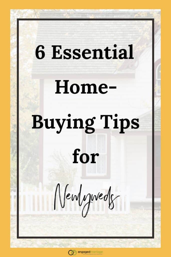 6 Essential Home-Buying Tips for Newlyweds.001