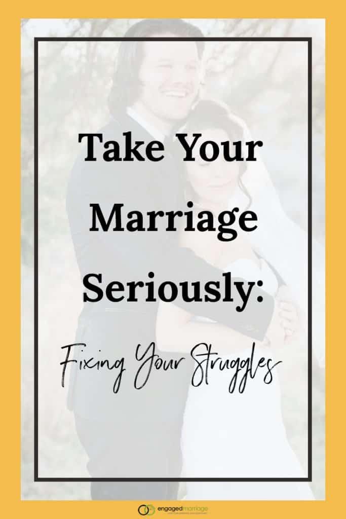 Take Your Marriage Seriously - Dustin Riechmann.001