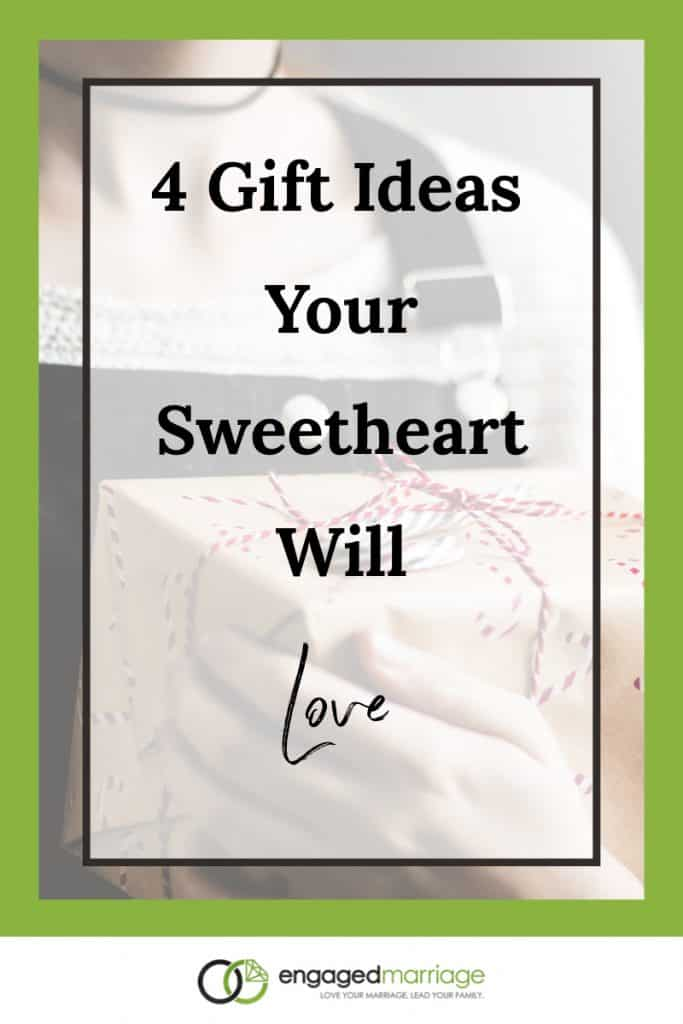 4 Gift Ideas Your Sweetheart Will Love.001