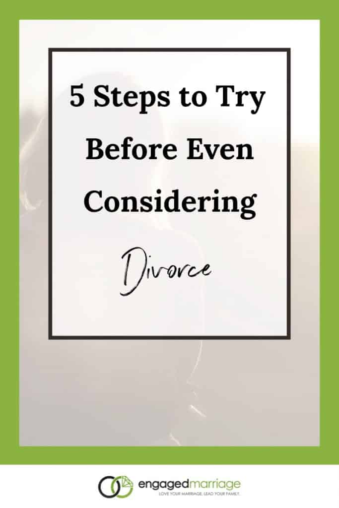 5 Steps to Try Before Even Considering Divorce.001